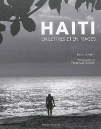 Haïti : en lettres et en images