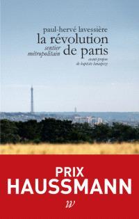 La révolution de Paris : sentier métropolitain