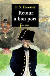 Les aventures de Horatio Hornblower. Volume 5, Retour à bon port