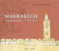 Marrakech, culture populaire de la médina