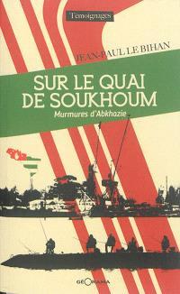 Sur le quai de Soukhoum : murmures d'Abkhazie