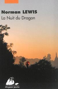 La nuit du dragon : voyage en Indochine
