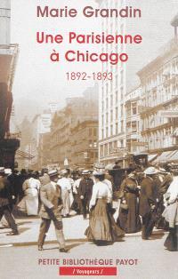 Une Parisienne à Chicago : 1892-1893