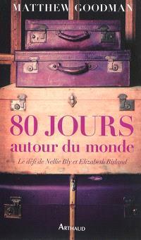 80 jours autour du monde : le défi de Nellie Bly et Elizabeth Bisland