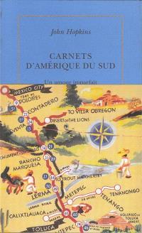 Carnets d'Amérique du Sud : 1972-1973 : un amour imparfait