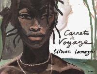 Carnets de voyage. Volume 1