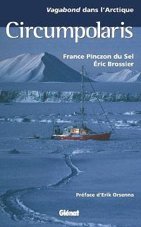 Circumpolaris : Vagabond dans l'Arctique