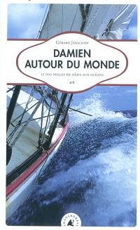 Damien autour du monde : 55.000 milles de défis aux océans