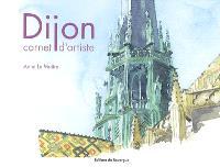 Dijon : carnet d'artiste