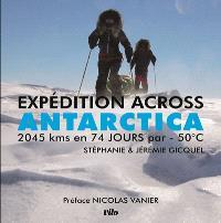 Expédition Across Antarctica : 2.045 km en 74 jours par -50°C