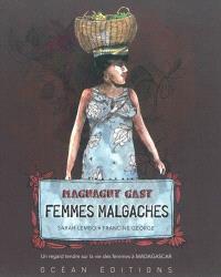 Femmes malgaches = Magnagny Gasy