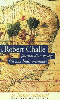 Journal d'un voyage fait aux Indes orientales : (du 24 février 1690 au 10 août 1691). Volume 1, Février 1690-août 1690