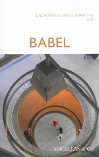 L'almanach des voyageurs. Volume 2, Babel