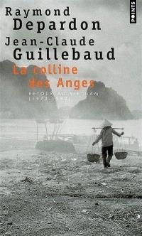 La colline des Anges : retour au Vietnam : 1972-1992