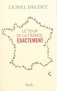 Le tour de la France, exactement