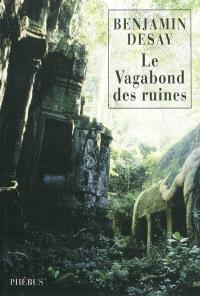 Le vagabond des ruines