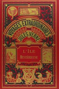 Les voyages extraordinaires, L'île mystérieuse. Volume 1