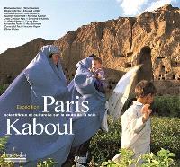 Paris-Kaboul : expédition scientifique et culturelle sur les routes de la soie