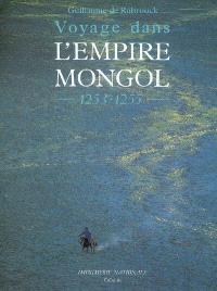 Voyage dans l'Empire mongol, 1253-1255
