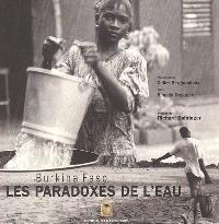 Burkina Faso : les paradoxes de l'eau