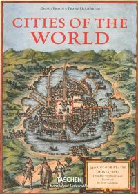 Cities of the world : 363 engravings revolutionize the view of the world : complete edition of the colour plates of 1572-1617 = Civitates orbis terrarum