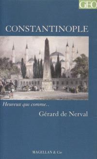 Constantinople : récit