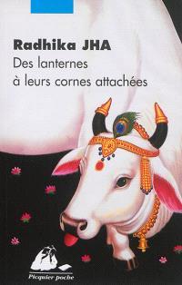 Des lanternes à leurs cornes attachées