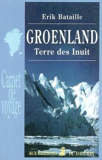 Groenland : terre des Inuit