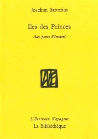 Iles des Princes : aux portes d'Istanbul