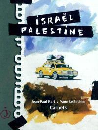 Israël Palestine : carnets