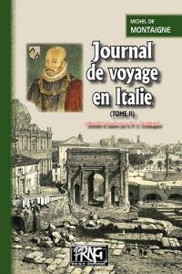 Journal de voyage en Italie. Volume 2