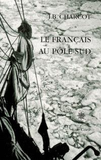 Le Français au pôle Sud