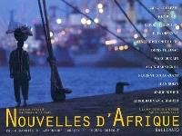 Nouvelles d'Afrique : à la rencontre de l'Afrique par ses grands ports : Port-Saïd, Massawa, Djibouti, Monbasa, Maputo, Le Cap, Luanda, Douala, Cotonou, Dakar, Tanger, Alger