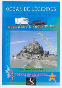 Océan de légendes. Volume 1, Manche (50) et Ille-et-Vilaine (35)