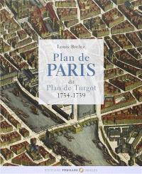 Plan de Paris dit Plan Turgot : 1734-1739