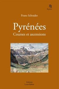 Pyrénées : courses et ascensions