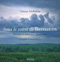 Sous le soleil de Bernanos : itinéraire en Artois avec Tahsin Yücel