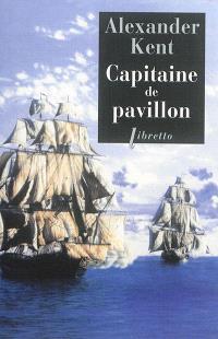Une aventure de Richard Bolitho, Capitaine de pavillon