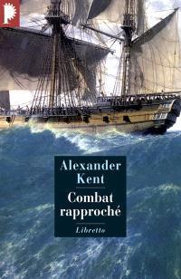 Une aventure de Richard Bolitho, Combat rapproché