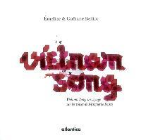 Vietnam song : un voyage sur les traces de Marguerite Duras