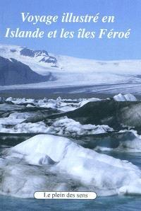 Voyage illustré en Islande et les îles Féroé