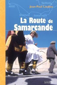 La route de Samarcande