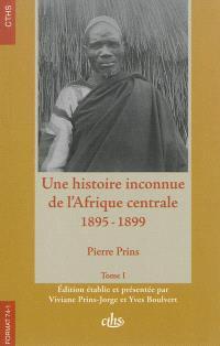 Une histoire inconnue de l'Afrique centrale, 1895-1899
