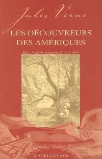 Les découvreurs des Amériques : récit : les grands navigateurs du XVIIIe siècle