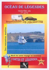 Océan de légendes. Volume 3, Finistère (29) partie 1