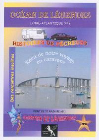 Océan de légendes. Volume 6, Loire-Atlantique (44)