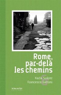 Rome, par-delà les chemins