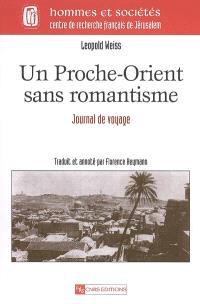 Un Proche-Orient sans romantisme : journal de voyage