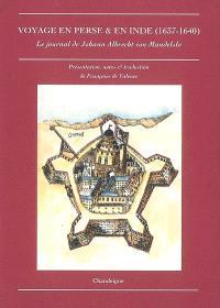 Voyage en Perse & en Inde de Johann Albrecht von Mandelslo (1637-1640)