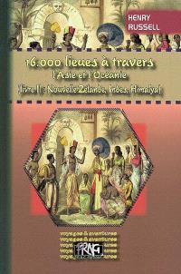16.000 lieues à travers l'Asie et l'Océanie. Volume 2, Nouvelle-Zélande, Indes, Himalaya